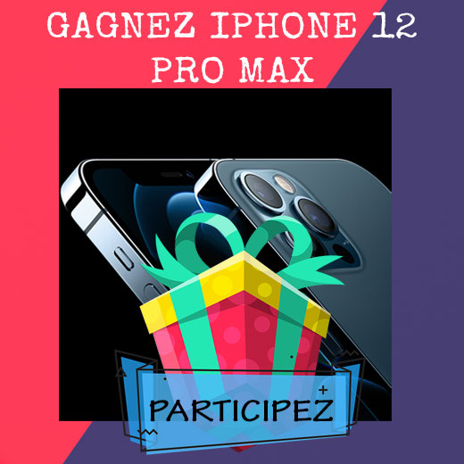 gagner iphone 12 pro max